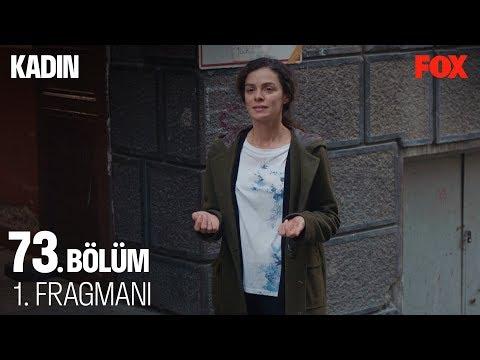 Kadın 73. Bölüm Fragmanı