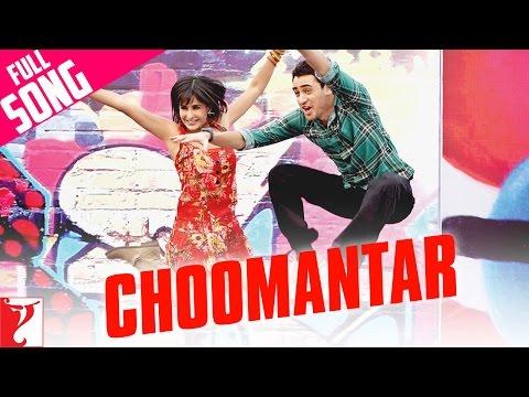 Choomantar -  Mere Brother Ki Dulhan