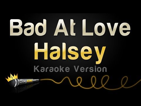 Video Halsey - Bad At Love (Karaoke Version) download in MP3, 3GP, MP4, WEBM, AVI, FLV January 2017