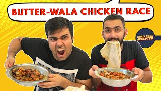 BEST EVER Butter Chicken Race | Delhi Street Food | Challenge Accepted #25