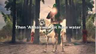 Where has my 'Abbas gone? (English Noha)