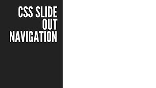 CSS Slide Out Navigation - Styling (Part 1/2)