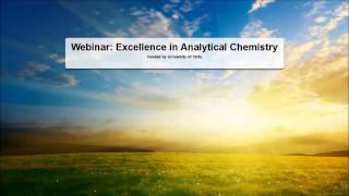 Webinar: Excellence In Analytical Chemistry