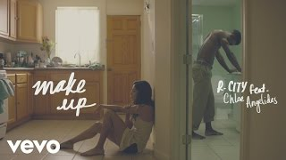 R. City - Make Up (Lyric Video) ft. Chloe Angelides