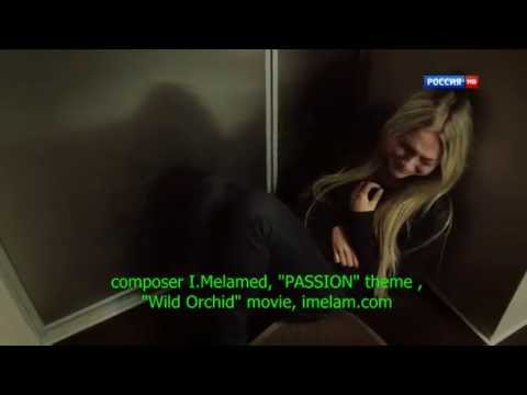 """PASSION"" Theme From ""Wild Orchid"" Movie"