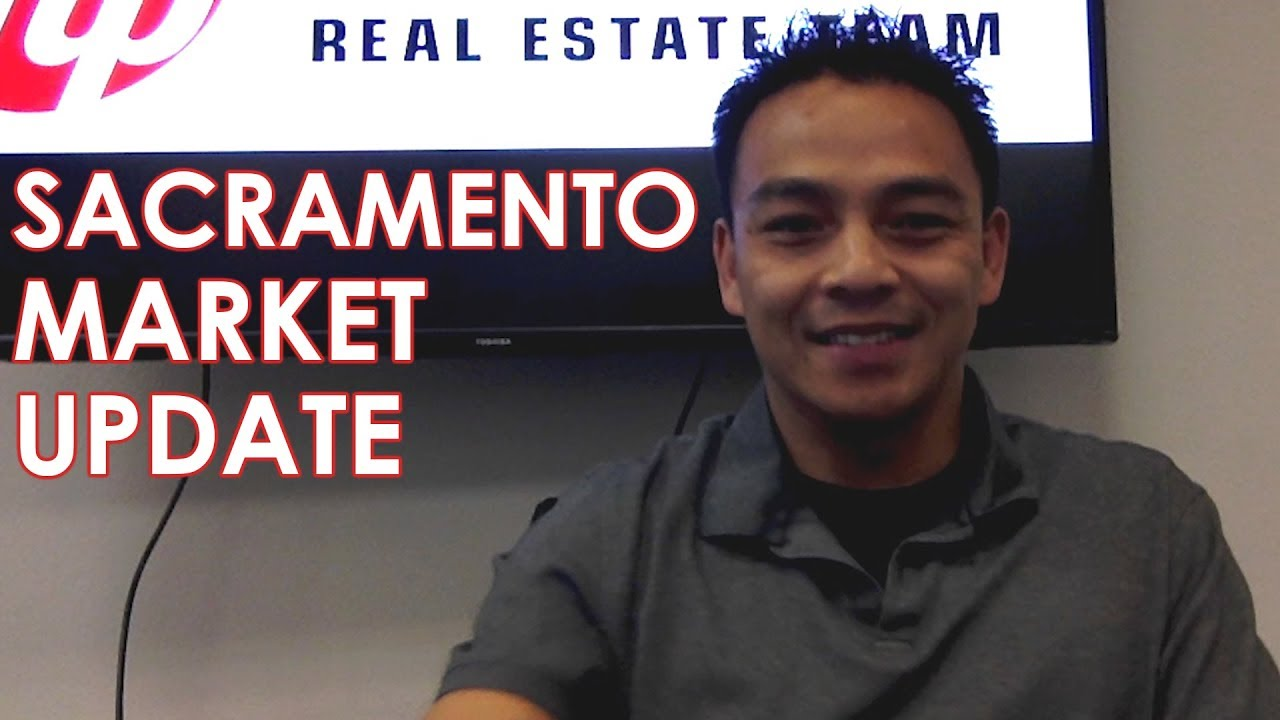 An Update on the Sacramento Market