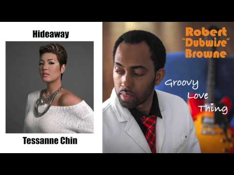 Robert Dubwise Browne - Hideaway (Tessanne Chin Cover)