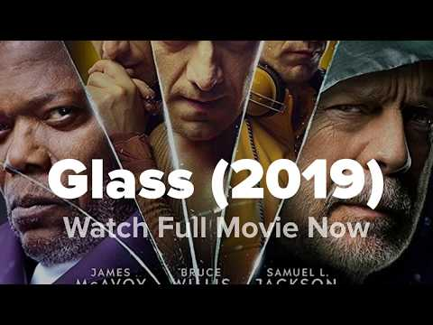 Glass (2019) Watch Full movie free
