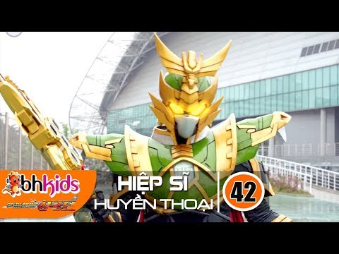 Siêu Nhân Hiệp Sĩ Huyền Thoại (Legend Heroes) Tập 42 : Tiểu Anh Linh Hoàng Kim - Thời lượng: 23:12.