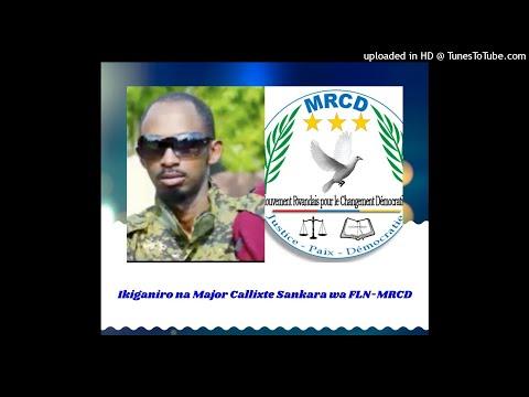 Radio Ubumwe : Ikiganiro na Major Callixte Sankara wa FLN-MRCD 19/07/2018