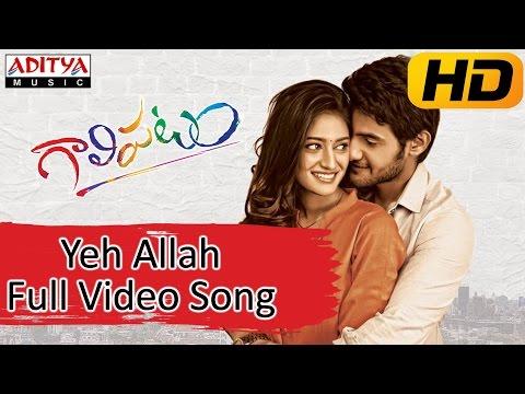 Yeh Allah - Gaalipatam (2014)