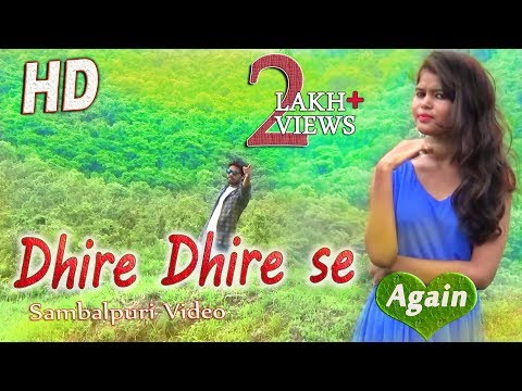 Video Dhire Dhire Se Again (Bhuban) New Sambalpuri HD Video 2017 download in MP3, 3GP, MP4, WEBM, AVI, FLV January 2017