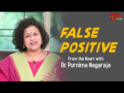 False Positive | From The Heart With Purnima Nagaraja | TeluguOne