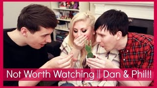 Not Worth Watching with Dan & Phil!! by Sprinkle of Glitter