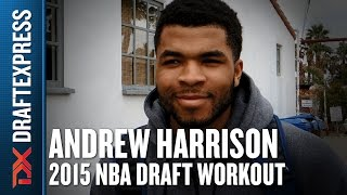 Andrew Harrison - 2015 Pre-Draft Workout & Interview - DraftExpress