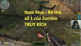 Bình Luận Truy Kích  7x Cận Chiến - Nam Blue Phá ká»...