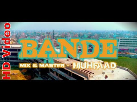 Latest Bihar song 2018 II  BANDE ft. Dpirates II Muhfaad II official video