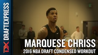 Marquese Chriss 2016 NBA Pre-Draft Workout Video (Condensed Version) by DraftExpress