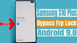 Video Samsung Galaxy S10 Plus Google Account Bypass/Reset Frp New Method 2019 August MP3, 3GP, MP4, WEBM, AVI, FLV September 2019