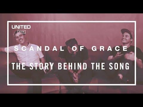 Hillsong UNITED - Scandal of Grace song story