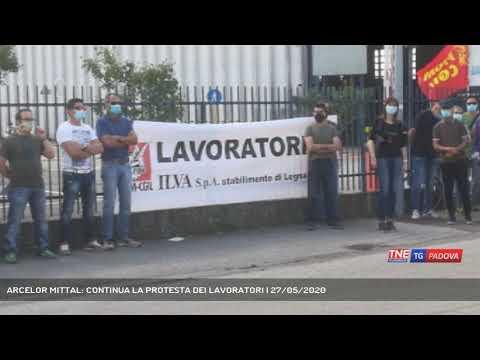 ARCELOR MITTAL: CONTINUA LA PROTESTA DEI LAVORATORI   27/05/2020