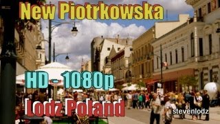 Lodz Poland  city pictures gallery : ♚ New Piotrkowska ♚ Tourist attraction Lodz Poland ♚