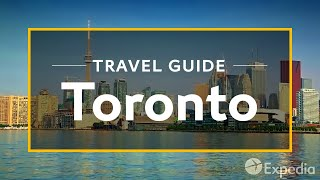 Toronto Vacation Travel Guide