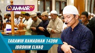 Video Tarawih Ramadhan 1439H FULL    Juz 29 & Juz 30    Ibrahim Elhaq MP3, 3GP, MP4, WEBM, AVI, FLV November 2018