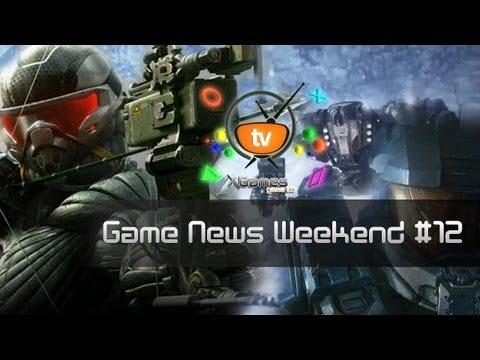 Game News Weekend - #12 от XGames (Игровые Новости)