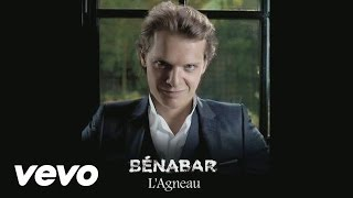 Bénabar - L'agneau (Audio + paroles)