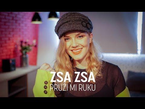 Zsa Zsa - Pruzi mi ruku