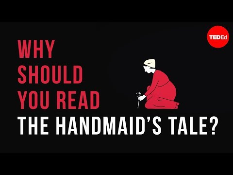 "Why should you read ""The Handmaid's Tale""? - Naomi R. Mercer"
