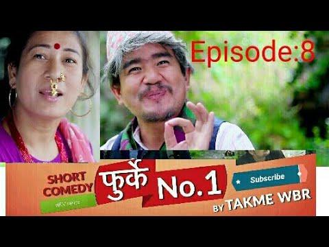 (फुर्के.न : 1 भाग : ८ Furke No.1 Episode :8 Wilson Bikram Rai &...23 min.)