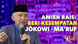 Video Amien Rais: Beri Kesempatan Jokowi - Ma'ruf Amin | Pertemuan Jokowi - Prabowo - ROSI (5) MP3, 3GP, MP4, WEBM, AVI, FLV Agustus 2019