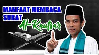 Video Manfaat Membaca Surat Al Kautsar - Ustadz Abdul Somad Lc, MA MP3, 3GP, MP4, WEBM, AVI, FLV April 2019