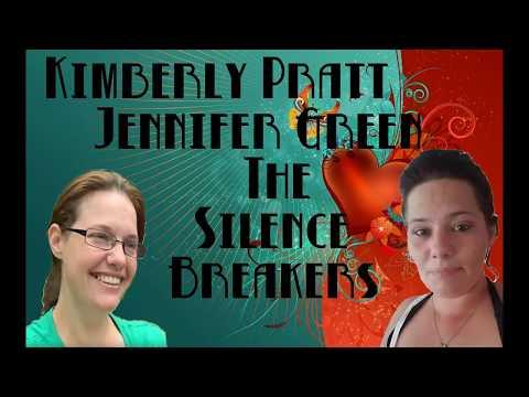 Kimberly Pratt & Jennifer Green The Silence Breakers