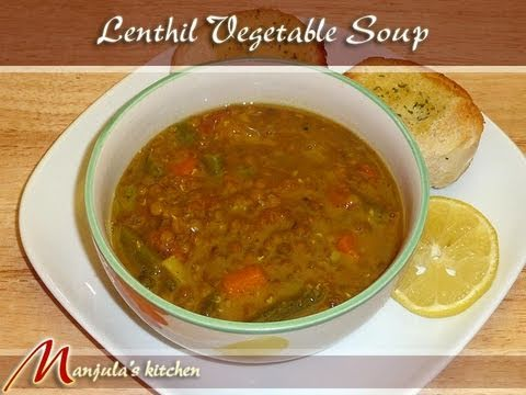 Lentil Vegetable Soup Recipe by Manjula