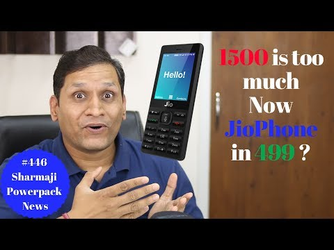 #447 JioPhone in 499, Sony Bravia TV, Bingo F1, Bend Phone, Redmi Note 4 Blast Mi6 9000mAh, LG V30,