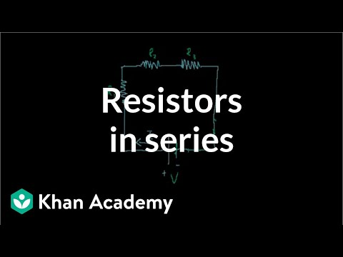 Tremendous Resistors In Series Video Circuits Khan Academy Wiring Digital Resources Xeirawoestevosnl