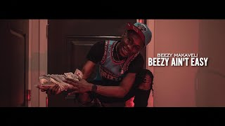 Beezy Makaveli - BEEZY AIN'T EASY (Official Music Video)