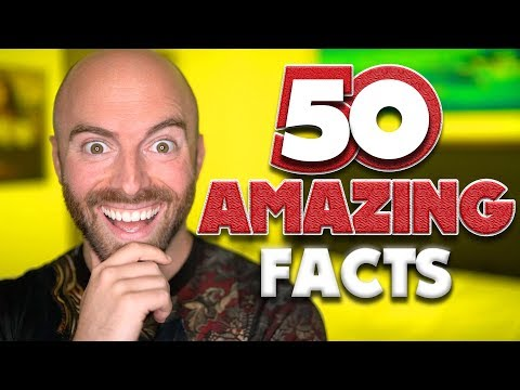 50 AMAZING Facts to Blow Your Mind! #99