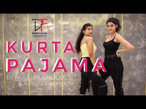Kurta Pajama - Tony Kakkar ft. Shehnaaz Gill   Dance Flick