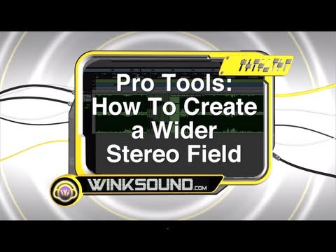 Pro Tools: How To Create a Wider Stereo Field | WinkSound