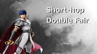 Marth Short-hop Double Fair