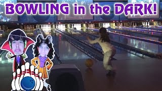 BOWLING in the DARK!!! Arcade Action!