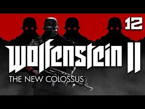 Wolfenstein II: The New Colossus | Part 12 (видео)