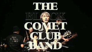 THE BLACK COMET CLUB BAND / El Camino,El Dorado(MUSIC VIDEO)
