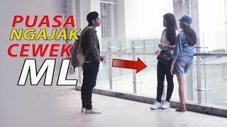 Video GILA PUASA NGAJAK CEWEK ML - PRANK INDONESIA MP3, 3GP, MP4, WEBM, AVI, FLV September 2017