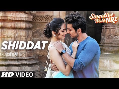Shiddat Video Song : Sweetiee Weds NRI