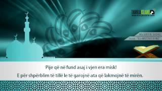 83. Surja El-Mutaffifinë - Hfz.Shefik Sadiku [me Titrim Në Shqip]